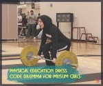 Physical Education Dress Code Dilemma For Muslim Girls